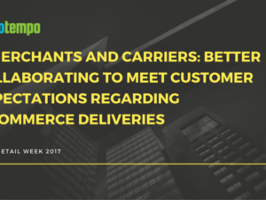 How can e-merchants and carriers collaborate to meet their customers' expectations regarding e-commerce deliveries?