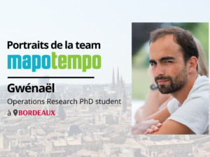 Team Mapotempo : portrait de Gwénaël, Operations Research PhD student chez Mapotempo