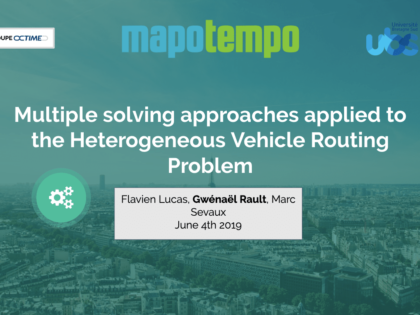VeRoLog 2019: presentation of our work on multiple solving approaches applied to the Heterogeneous Vehicle Routing Problem